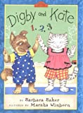 Baker, Barbara: Digby and Kate 1-2-3