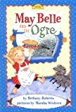 Roberts, Bethany: May Belle and the Ogre (Dutton Easy Reader)