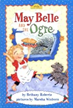 May Belle and the Ogre (Dutton Easy Reader)…