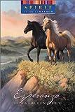 Duey, Kathleen: Spirit of the West/ Esperanza (Spirit of the Cimarron)