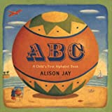Jay, Alison: ABC: A Child's First Alphabet Book