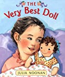 Noonan, Julia: The Very Best Doll