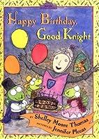 Happy Birthday, Good Knight (Dutton Easy…