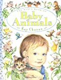 Chorao, Kay: The Baby&#39;s Book of Baby Animals