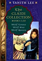 The Claidi Collection: Books I-III - Wolf…