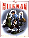 Cordsen, Carol Foskett: The Milkman