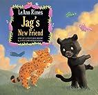Jag's New Friend by LeAnn Rimes