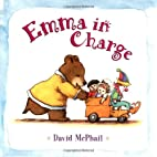 Emma in charge by David McPhail