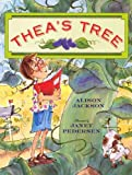 Jackson, Alison: Thea's Tree