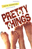 MacAdams, Cynthia: Pretty Things