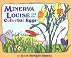 Minerva Louise and the Colorful Eggs by…