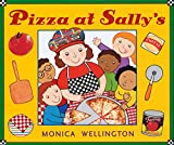 Wellington, Monica: Pizza at Sally&#39;s