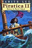 Lee, Tanith: Piratica II: Return to Parrot Island