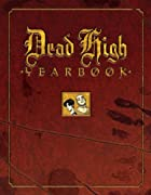 Dead High Yearbook by Ivan Velez