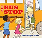 Bus Stop by Janet Morgan Stoeke