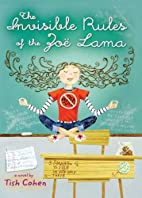 The Invisible Rules of the Zoe Lama by Tish…
