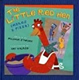Philemon Sturges: The Little Red Hen (Makes a Pizza)