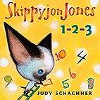 Skippyjon Jones: 1-2-3 by Judy Schachner