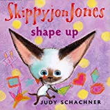 Schachner, Judy: Skippyjon Jones Shape Up