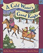 A Cold Winter's Good Knight by Shelley…
