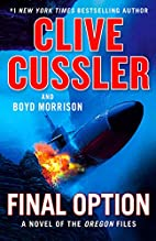 Final Option (The Oregon Files) by Clive…