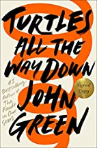 Turtles All the Way Down (Signed Edition) by…