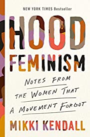 Hood Feminism: Notes from the Women That a…