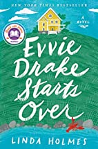 Evvie Drake Starts Over: A Novel by Linda…