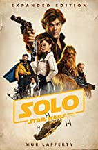 Solo: A Star Wars Story: Expanded Edition by…