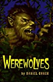 Cohen, Daniel: Werewolves