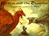 Yolen, Jane: Merlin and the Dragons