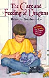 Seabrooke, Brenda: The Care and Feeding of Dragons