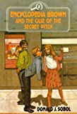 Sobol, Donald J.: Encyclopedia Brown and the Case of the Secret Pitch