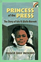 The Princess of the Press: The Story of Ida…