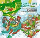 Why Can't I Live Forever?: And Other Not…