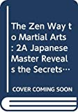 Deshimaru, Taisen: The Zen Way to the Martial Arts