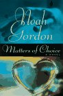 Gordon, Noah: Matters of Choice