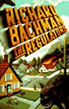 Bachman, Richard: The Regulators