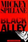 Spillane, Mickey: Black Alley