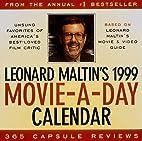 Cal 99 Leonard Maltin's Movie-A-Day: 365…