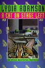 Adamson, Lydia: A Cat on Stage Left: An Alice Nestleton Mystery