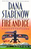 Stabenow, Dana: Fire and Ice