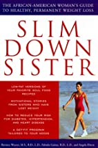 Slim Down Sister by Roniece Weaver