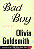 Goldsmith, Olivia: Bad Boy