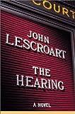Lescroart, John: The Hearing (Dismas Hardy)