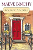 Binchy, Maeve: Scarlet Feather