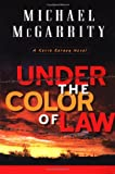 McGarrity, Michael: Under the Color of the Law