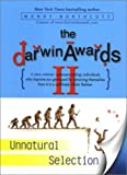 Northcutt, Wendy: Darwin Awards II: Unnatural Selection