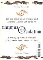 The Oculatum: A Book of Great Insight for…