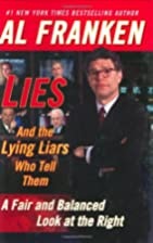 Lies and the Lying Liars Who Tell Them : A…
